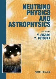 Neutrino Physics and Astrophysics - 1st Edition - ISBN: 9780444502896, 9780080548760