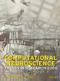 Computational Neuroscience: Trends in Research 1999 - 1st Edition - ISBN: 9780444503077, 9780080929286