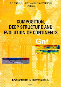 Cover image for Composition, Deep Structure and Evolution of Continents