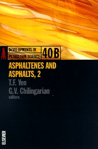 Asphaltenes and Asphalts, 2 - 1st Edition - ISBN: 9780444503244, 9780080868998