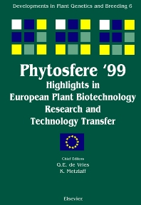 Phytosfere'99 - Highlights in European Plant Biotechnology Research and Technology Transfer, 1st Edition,G.E. de Vries,K. Metzlaff,ISBN9780444503268