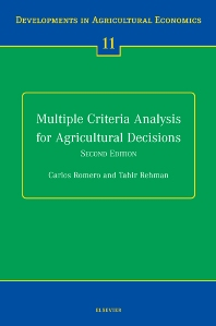 Multiple Criteria Analysis for Agricultural Decisions, Second Edition, 1st Edition,C. Romero,T. Rehman,ISBN9780444503435