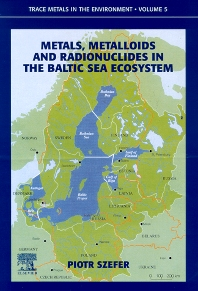 Cover image for Metals, Metalloids and Radionuclides in the Baltic Sea Ecosystem