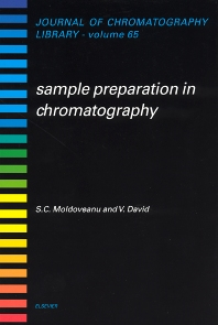 Sample Preparation in Chromatography, 1st Edition,S.C. Moldoveanu,V. David,ISBN9780444503947