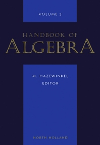 Handbook of Algebra - 1st Edition - ISBN: 9780444503961, 9780080532967