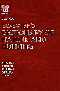 Elsevier's Dictionary of Nature and Hunting - 1st Edition - ISBN: 9780444504203, 9780080929354