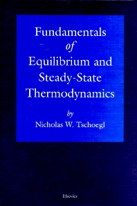 Fundamentals of Equilibrium and Steady-State Thermodynamics - 1st Edition - ISBN: 9780444504265, 9780080532110