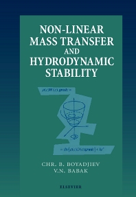 Non-Linear Mass Transfer and Hydrodynamic Stability - 1st Edition - ISBN: 9780444504289, 9780080537702