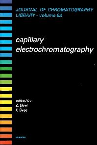 Capillary Electrochromatography, 1st Edition,F. Svec,Z. Deyl,ISBN9780444504326