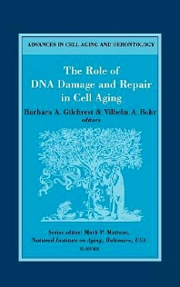 Cover image for The Role of DNA Damage and Repair in Cell Aging
