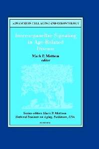 Interorganellar Signaling in Age-Related Disease, 1st Edition,M.P. Mattson,ISBN9780444504951