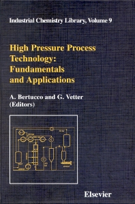High Pressure Process Technology: Fundamentals and Applications - 1st Edition - ISBN: 9780444504982, 9780080533940