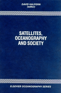 Cover image for Satellites, Oceanography and Society