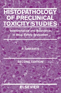 Histopathology of Preclinical Toxicity Studies - 2nd Edition - ISBN: 9780444505149, 9780080534022