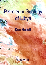 Petroleum Geology of Libya, 1st Edition,Don Hallett,ISBN9780444505255
