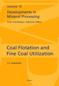 Coal Flotation and Fine Coal Utilization - 1st Edition - ISBN: 9780444505378, 9780080529240