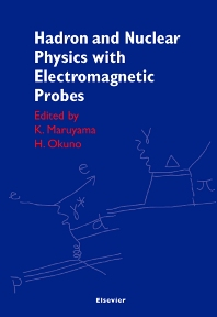Cover image for Hadron and Nuclear Physics with Electromagnetic Probes
