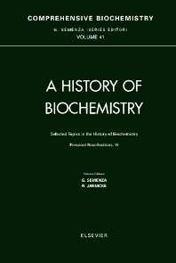 Cover image for Selected Topics in the History of Biochemistry: Personal Recollections VI