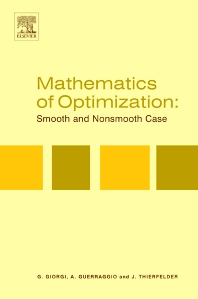 Mathematics of Optimization: Smooth and Nonsmooth Case, 1st Edition,Giorgio Giorgi,A. Guerraggio,J. Thierfelder,ISBN9780444505507
