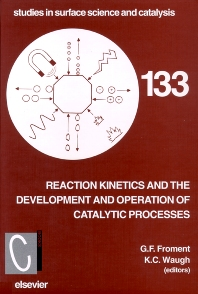 Cover image for Reaction Kinetics and the Development and Operation of Catalytic Processes