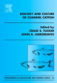 Cover image for Biology and Culture of Channel Catfish
