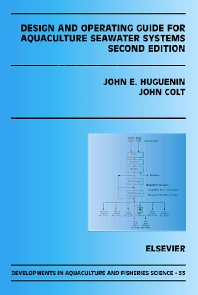 Design and Operating Guide for Aquaculture Seawater Systems - 1st Edition - ISBN: 9780444505774, 9780080527536