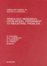 Tribology Research: From Model Experiment to Industrial Problem - 1st Edition - ISBN: 9780444505811, 9780080536606