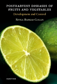 Postharvest Diseases of Fruits and Vegetables, 1st Edition,R. Barkai-Golan,ISBN9780444505842