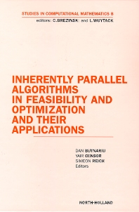 Cover image for Inherently Parallel Algorithms in Feasibility and Optimization and their Applications