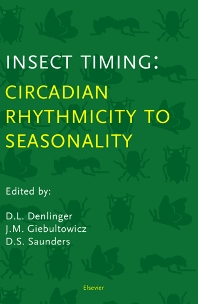 Cover image for Insect Timing: Circadian Rhythmicity to Seasonality
