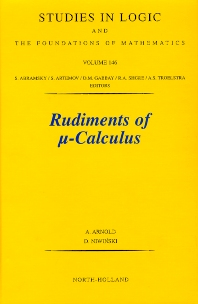 Rudiments of &mgr;-calculus, 1st Edition,A. Arnold,D. Niwinski,ISBN9780444506207