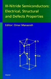 III-Nitride Semiconductors: Electrical, Structural and Defects Properties - 1st Edition - ISBN: 9780444506306, 9780080534442