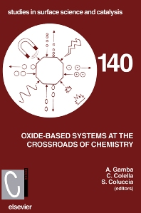 Oxide-based Systems at the Crossroads of Chemistry, 1st Edition,C. Colella,S. Coluccia,Aldo Gamba,ISBN9780444506320
