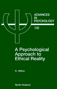 A Psychological Approach to Ethical Reality, 1st Edition,K. Hillner,ISBN9780444506399