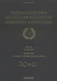 Cover image for Enzymology and Molecular Biology of Carbonyl Metabolism 10
