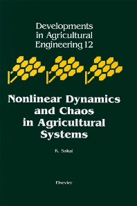 Nonlinear Dynamics and Chaos in Agricultural Systems, 1st Edition,K. Sakai,ISBN9780444506467