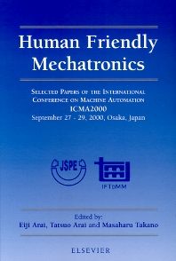 Human Friendly Mechatronics - 1st Edition - ISBN: 9780444545138, 9780080534190