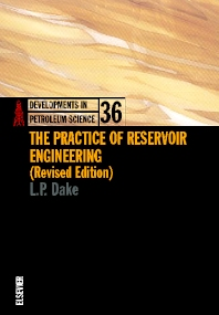 The Practice of Reservoir Engineering (Revised Edition) - 1st Edition - ISBN: 9780444506719, 9780080574431