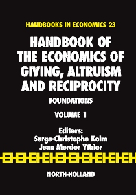 Cover image for Handbook of the Economics of Giving, Altruism and Reciprocity