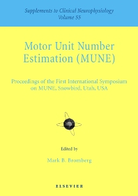 Motor Unit Number Estimation - 1st Edition - ISBN: 9780444507235, 9780444529176