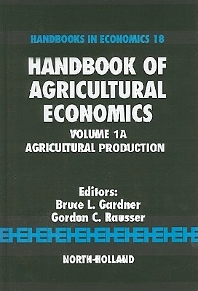 Handbook of Agricultural Economics - 1st Edition - ISBN: 9780444507280, 9780080885926