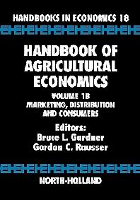 Handbook of Agricultural Economics, 1st Edition,Bruce L. Gardner,Gordon C. Rausser,ISBN9780444507297