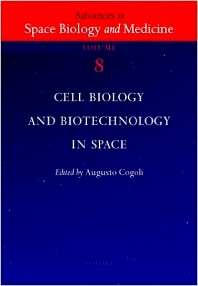 Cell Biology and Biotechnology in Space - 1st Edition - ISBN: 9780444507358, 9780080962771