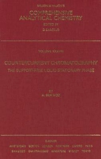 Countercurrent Chromatography, 1st Edition,A. Berthod,ISBN9780444507372