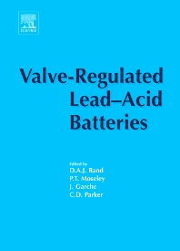 Valve-Regulated Lead-Acid Batteries, 1st Edition,Patrick T. Moseley,Juergen Garche,C.D. Parker,D.A.J. Rand,ISBN9780444507464