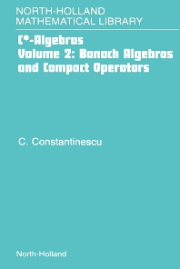Banach Algebras and Compact Operators, 1st Edition,Gerard Meurant,ISBN9780444507501