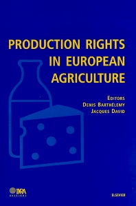 Production Rights in European Agriculture, 1st Edition,D. Barthelemy,J. David,ISBN9780444508232