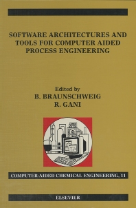 Cover image for Software Architectures and Tools for Computer Aided Process Engineering