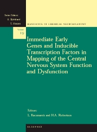 Immediate Early Genes and Inducible Transcription Factors in Mapping of the Central Nervous System Function and Dysfunction, 1st Edition,L. Kaczmarek,H.A. Robertson,ISBN9780444508355
