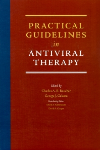 Practical Guidelines in Antiviral Therapy - 1st Edition - ISBN: 9780444508843, 9780080539379